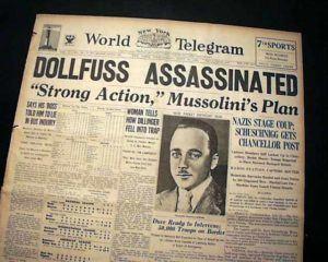Engelbert Dollfuss Assassination of Engelbert Dollfuss Austrian Chancellor July 15