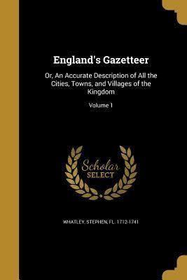 England's Gazetteer t2gstaticcomimagesqtbnANd9GcQKpxgz6JZ8l62S8L
