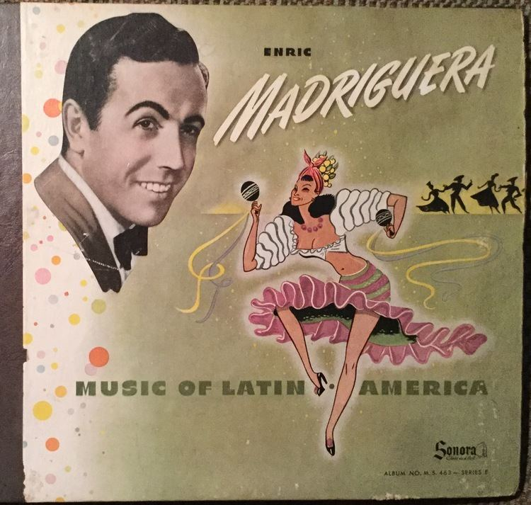 Enric Madriguera Music of Latin America with Enric Madriguera His Orchestra 78