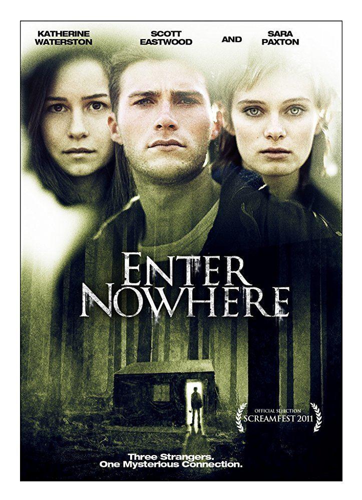 Enter Nowhere Enter Nowhere 2011 IMDb