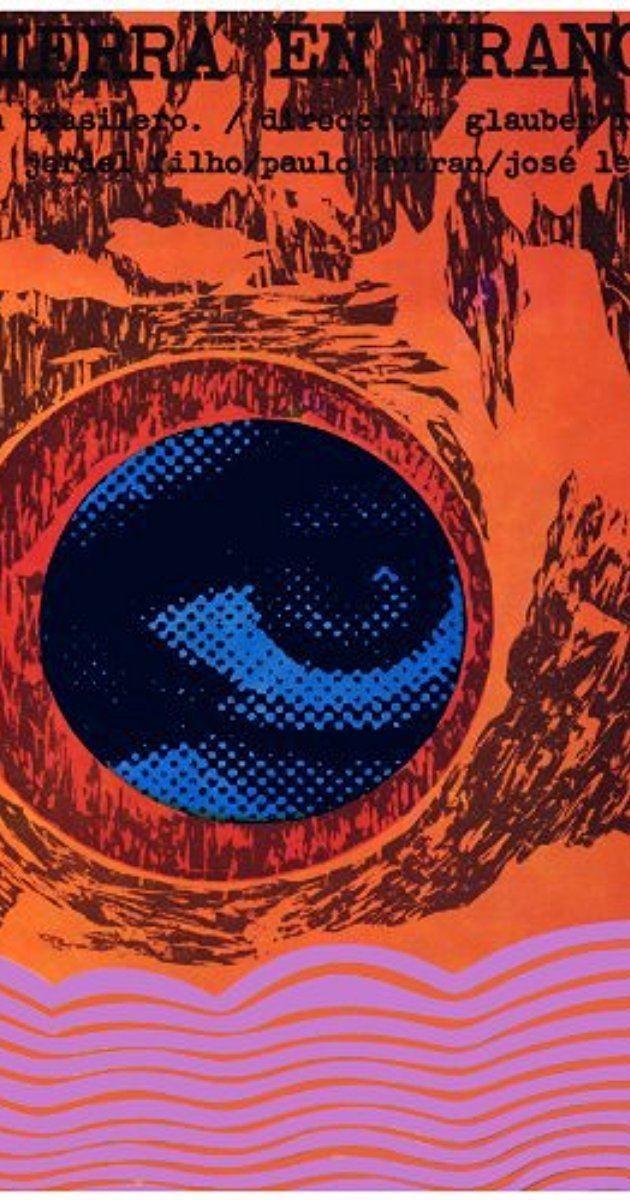 Entranced Earth Entranced Earth 1967 Plot Summary IMDb