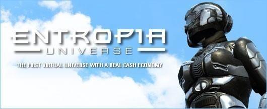 Entropia Universe MindArk Entropia Universe