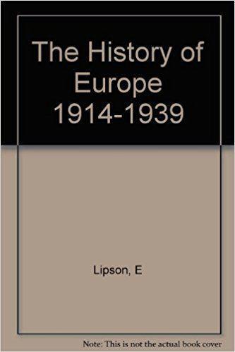 Ephraim Lipson Europe 19141939 Ephraim Lipson Amazoncom Books