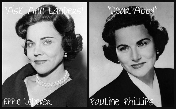 Eppie Lederer Ask Ann Landers Dear Abby History By Zim