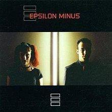 Epsilon Minus (album) httpsuploadwikimediaorgwikipediaenthumb5