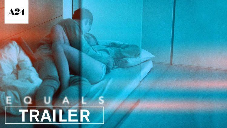 Equals (film) Equals Official Trailer HD A24 YouTube