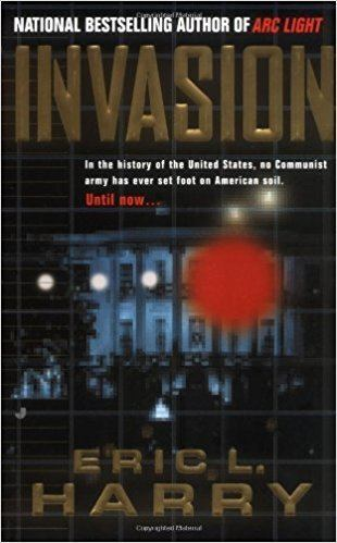 Eric L. Harry Amazoncom Invasion 9780515128420 Eric L Harry Books