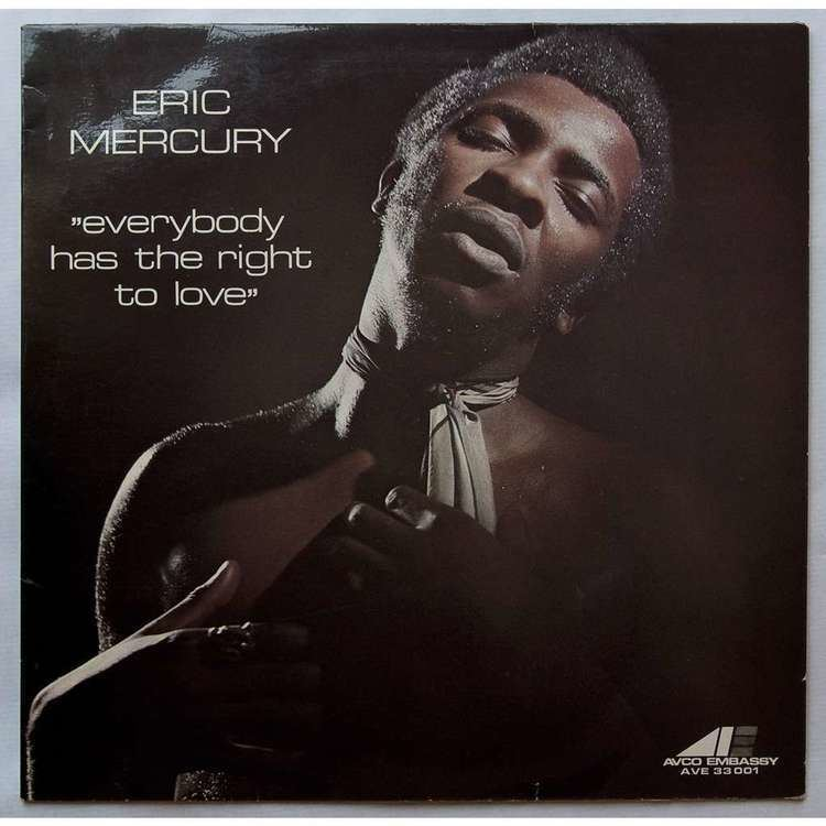 Eric Mercury EVERYBODY HAS THE RIGHT TO LOVE by ERIC MERCURY LP with