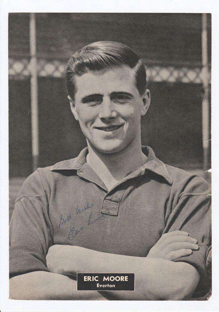 Eric Moore (footballer, born 1926) ERIC MOORE EVERTON 19491957 RARE ORIGINAL HAND SIGNED MAGAZINE