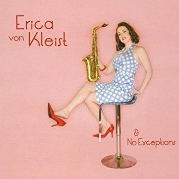 Erica von Kleist Erica Von Kleist Erica Von Kleist No Exceptions Amazoncom Music