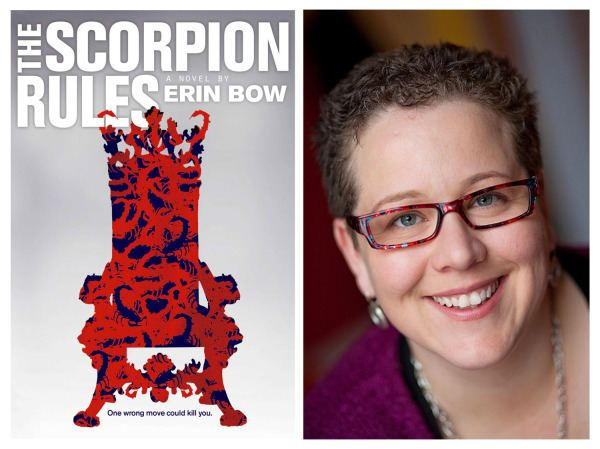 Erin Bow THE SCORPION RULES by Erin Bow Margaret K McElderrySimon