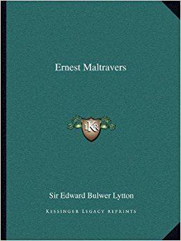 Ernest Maltravers (1920 film) Ernest Maltravers Sir Edward Bulwer Lytton 9781162575803 Amazon