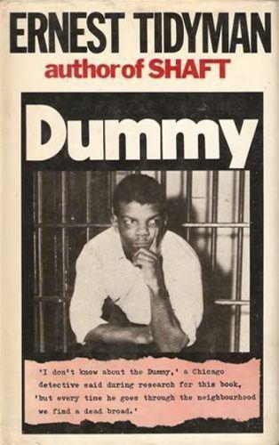 Ernest Tidyman Book Review DUMMY 1974 by Ernest Tidyman STEVE ALDOUS