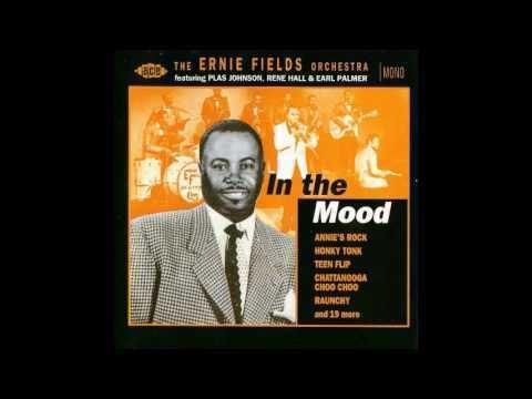 Ernie Fields born August 28 1904 Ernie Fields In The Mood YouTube