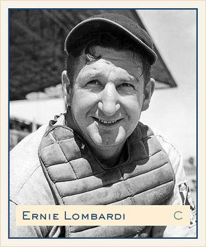 Ernie Lombardi Ernesto Natali Lombardi Cincinnati Reds