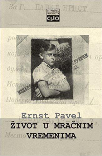Ernst Pavel Zivot u mracnim vremenima Pavel Ernst Pavel 9788671024785 Amazon