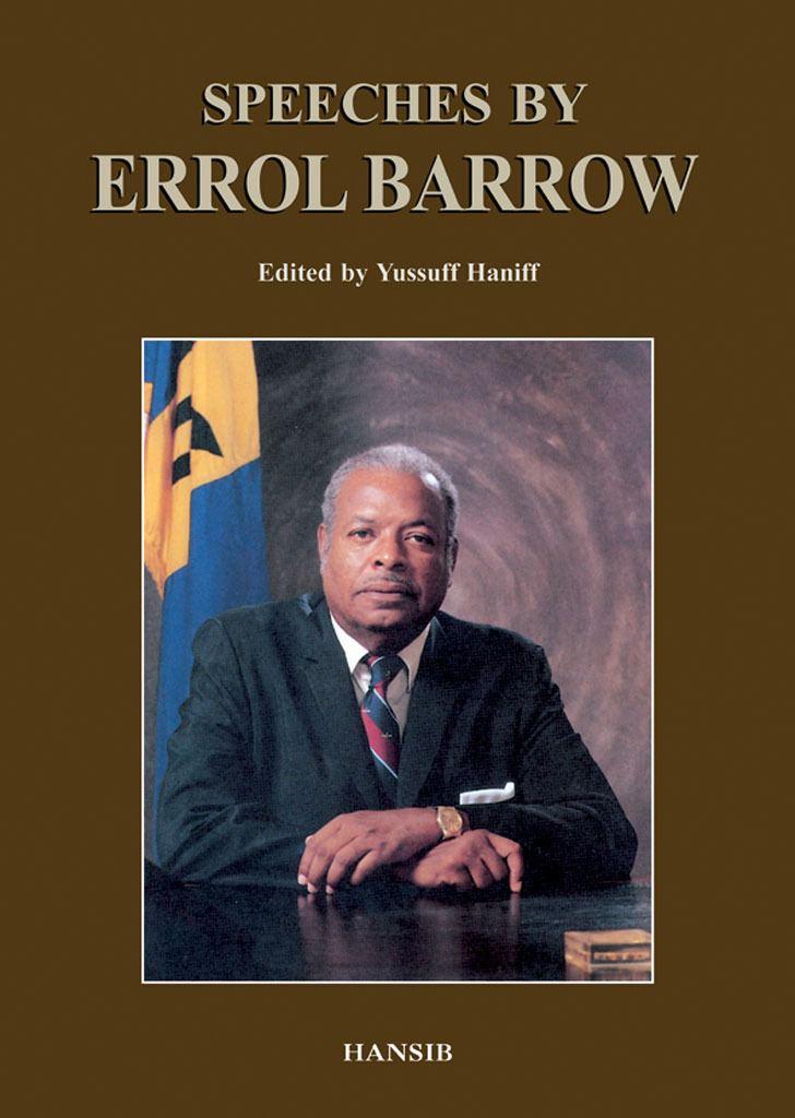 Errol Barrow SPEECHES BY ERROL BARROW Hansib Publications