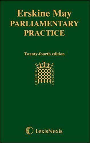 Erskine May: Parliamentary Practice httpsimagesnasslimagesamazoncomimagesI4