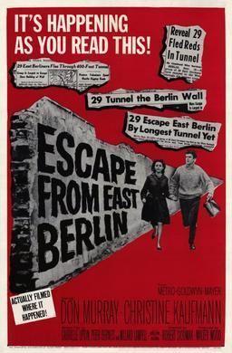 Escape from East Berlin Escape from East Berlin Wikipedia