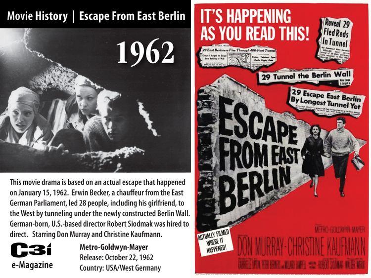 Escape from East Berlin Escape from East Berlin Alchetron the free social encyclopedia