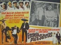 Escuela para solteras Cine Mexicano Del Galletas ESCUELA PARA SOLTERAS 1 965 Fany Cano
