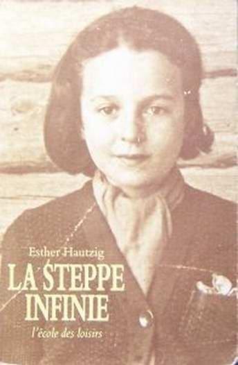 Esther Hautzig Couvertures images et illustrations de La steppe infinie
