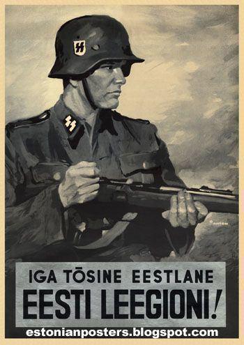 Estonian Legion Estonian WW2 quotEvery true Estonian in the Estonian Legion