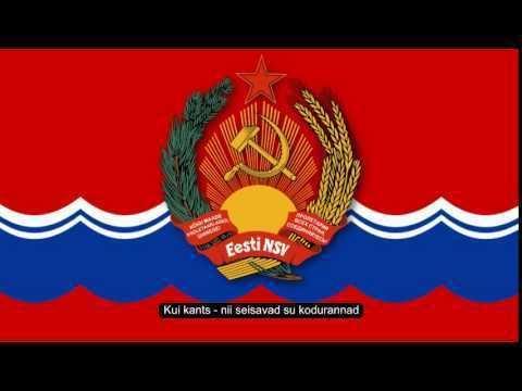 Estonian Soviet Socialist Republic Stalin version National anthem of the Estonian SSR quotENSV hmn
