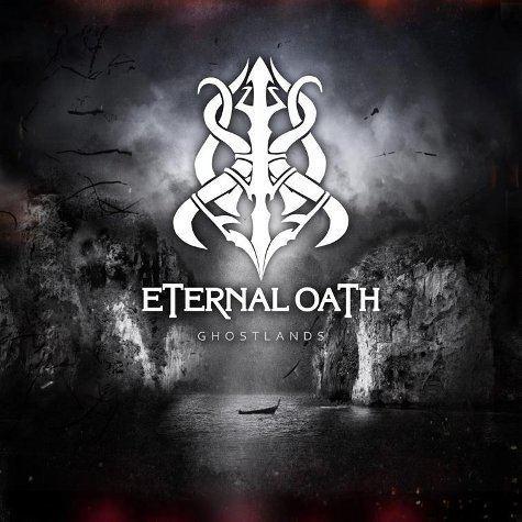 Eternal Oath Eternal Oath Ghostlands Encyclopaedia Metallum The Metal Archives