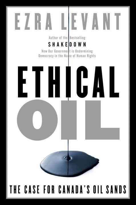 Ethical Oil: The Case for Canada's Oil Sands t2gstaticcomimagesqtbnANd9GcQenxcnp0kCdcl8H