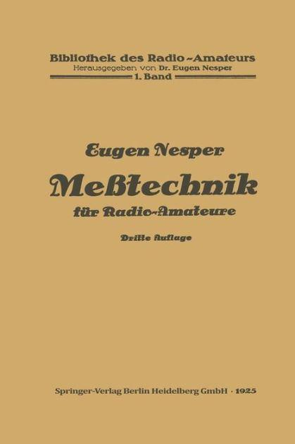 Eugen Nesper Messtechnik fr RadioAmateure by Eugen Nesper Paperback Barnes