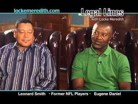 Eugene Daniel Former NFL Players Leonard Smith Eugene Daniel on Legal Lines