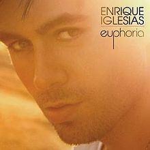 Euphoria (Enrique Iglesias album) - Alchetron, the free social
