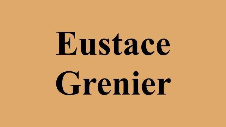 Eustace Grenier Eustace Grenier YouTube