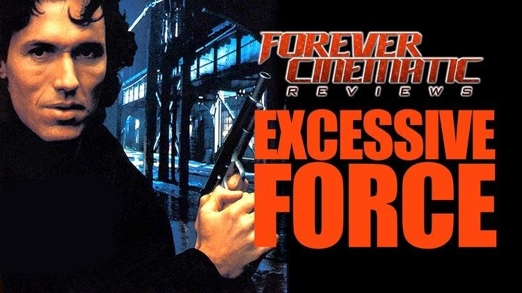 Excessive Force (film) Excessive Force 1993 Forever Cinematic Review YouTube