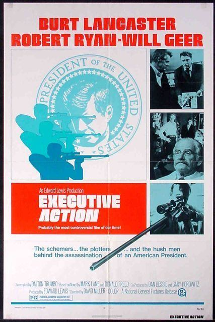 Executive Action (film) EXECUTIVE ACTION A FILM THAT LITERALLY HITS ITS TARGET
