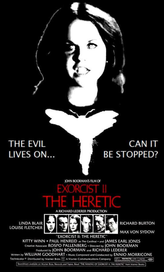 Exorcist II: The Heretic MONEY INTO LIGHT EXORCIST II THE HERETIC John Boorman 1977