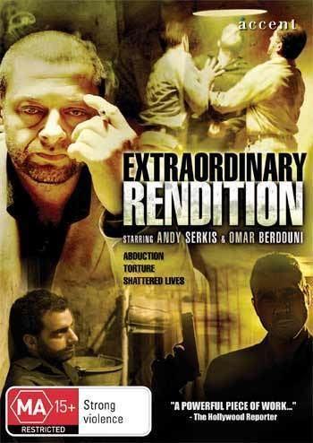 Extraordinary Rendition (film) Accent Film Entertainment EXTRAORDINARY RENDITION