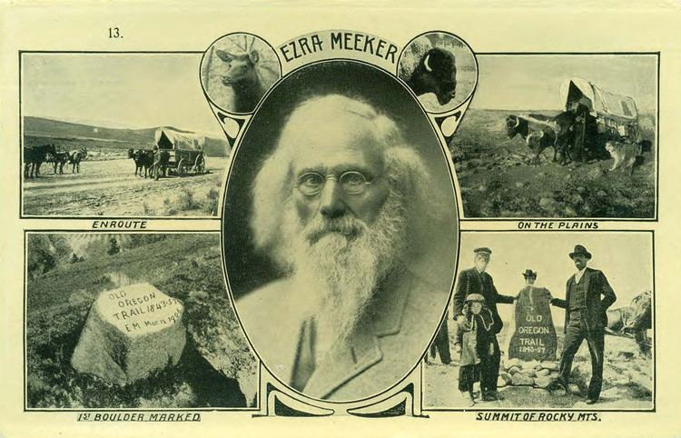 Ezra Meeker Meet Ezra Meeker the 76year old who saved the Oregon Trail from
