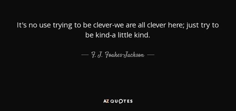 F. J. Foakes-Jackson QUOTES BY F J FOAKESJACKSON AZ Quotes
