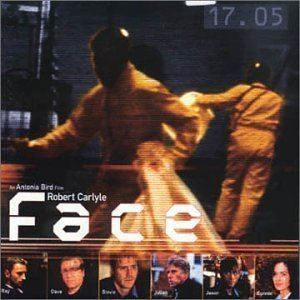 Face (1997 film) Adrian Corker Andy Roberts Paul Conboy Adrian Corker Andy
