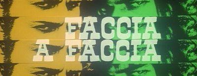 Face to Face (1967 film) Fistful of Pasta Face to Face