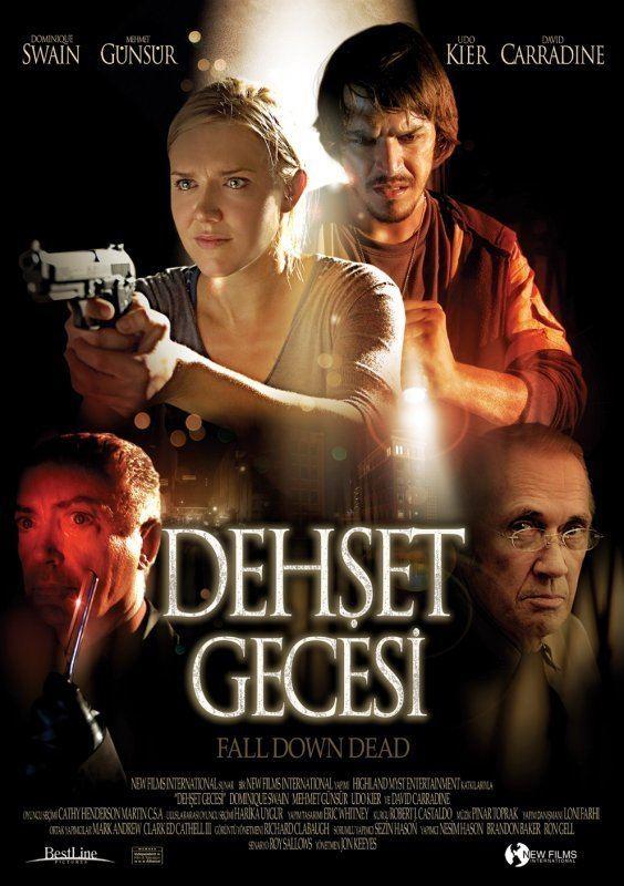 Fall Down Dead Dehet Gecesi Fall Down Dead 2007 TurkceAltyaziorg