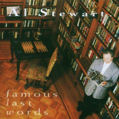Famous Last Words (Al Stewart album) httpsimagesnasslimagesamazoncomimagesI6