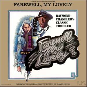 Farewell, My Lovely (1975 film) Farewell My Lovely Soundtrack details SoundtrackCollectorcom