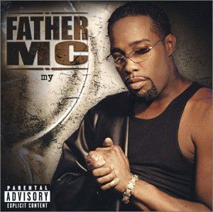 Father MC Father Mc My Amazoncom Music