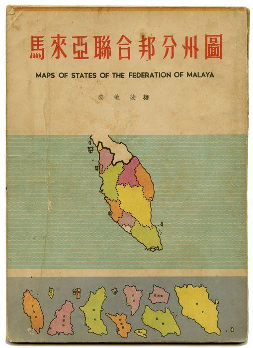 Federation of Malaya Maps of States of the Federation of Malaya MALAY STATES