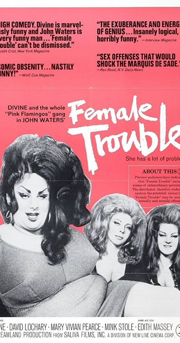 Female Trouble Female Trouble 1974 IMDb