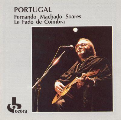 Fernando Machado Soares Portugal Le Fado de Coimbra Fernando Machado Soares