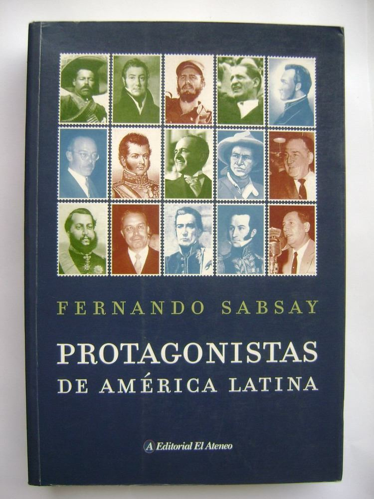 Fernando Sabsay Protagonistas De Amrica Latina Fernando Sabsay 10000 en